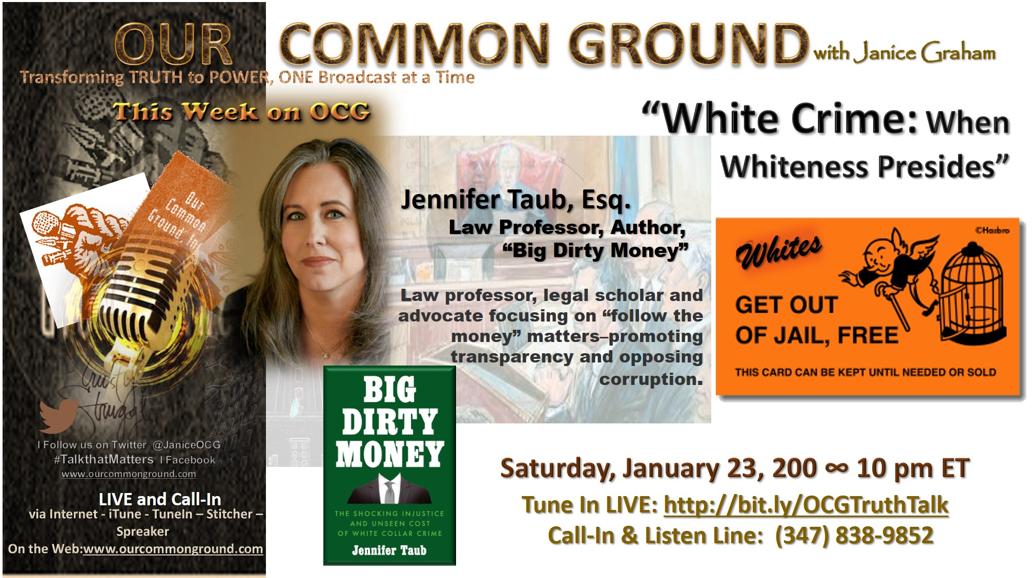 """White Collar Crime: How Whiteness Presides""  ∴ Jennifer Taub, Esq. ∴ Author, ""Big Dirty Money""  ∴  January 23, 2021   ∴ 10 pm EST"