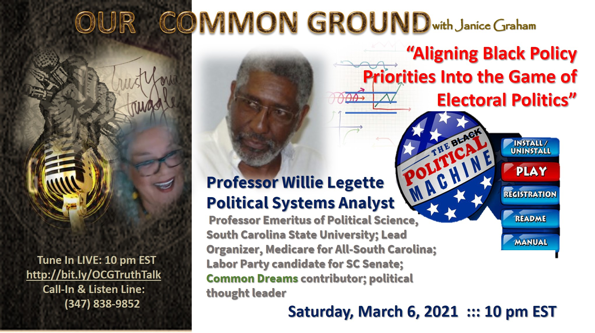 """Aligning Black Policy Priorities Into the Game of Electoral Politics"" ::: S.C. Professor Emeritus, Willie Legette  :: Sat., March 6, 2021 :: 10 pm ET"