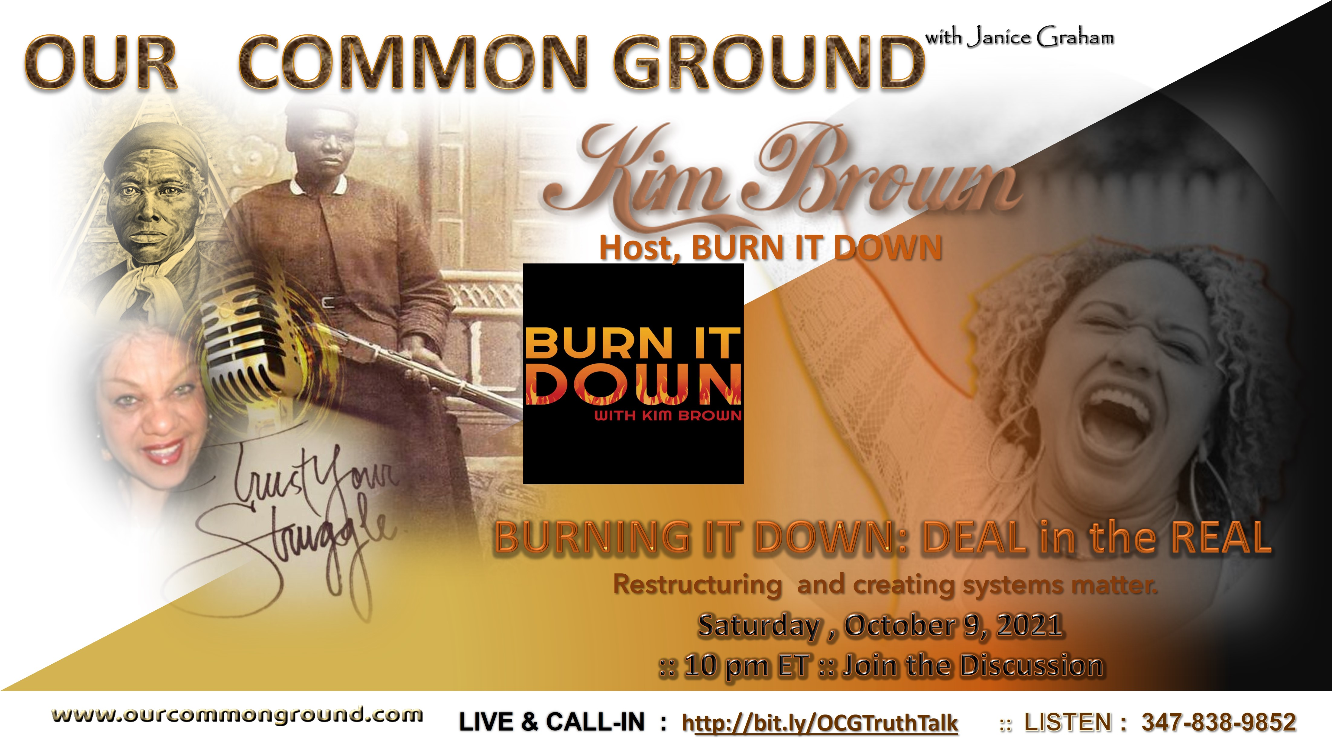 """""""BURNING IT DOWN: BUILDING ANEW"""" with Kim Brown, Host, BURN IT DOWN LIVE"""